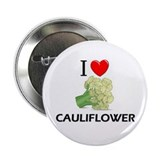 "I Love Cauliflower 2.25"" Button"