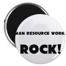 "Human Resource Workers ROCK 2.25"" Magnet (10 pack)"