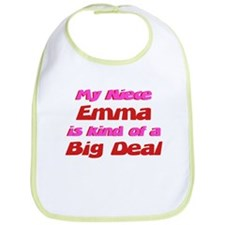 Niece Emma - Big Deal Bib