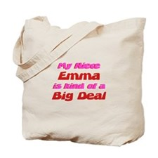 Niece Emma - Big Deal Tote Bag