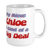 Niece Chloe - Big Deal Mug