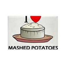I Love Mashed Potatoes Rectangle Magnet