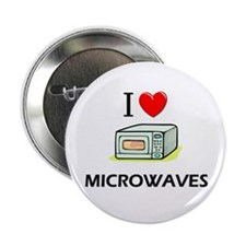 "I Love Microwaves 2.25"" Button"