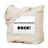 Health Promotion Specialists ROCK Tote Bag