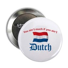 "You Ain't Much (2) 2.25"" Button (10 pack)"