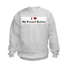 I Love My Peanut Butter Sweatshirt