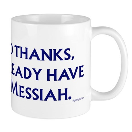 Already have a Messiah Mug