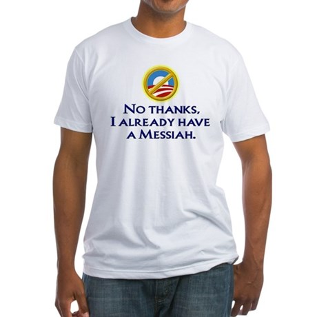 Already have a Messiah Fitted T-Shirt