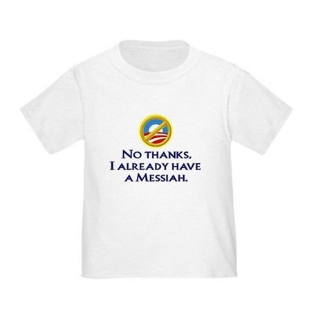 Already have a Messiah Toddler T-Shirt
