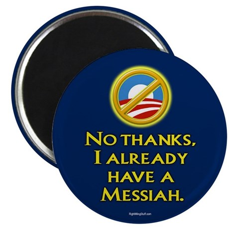 "Already have a Messiah 2.25"" Magnet (10 pack)"