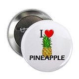 "I Love Pineapple 2.25"" Button"