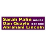 Palin makes Quayle look like Lincoln sticker