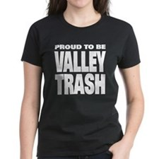 AK Wasilla valley trash proud Tee