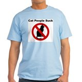 Light Cat People Suck T-Shirt