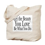 Let the Beauty (b&w) Tote Bag