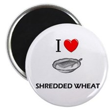 "I Love Shredded Wheat 2.25"" Magnet (10 pack)"