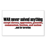 WAR... now for terrorism - Rectangle Bumper Stickers