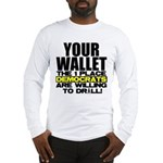 Your Wallet Long Sleeve T-Shirt