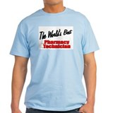 """The World's Best Pharmacy Technician"" T-Shirt"