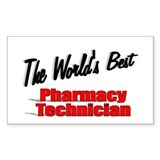 """The World's Best Pharmacy Technician"" Decal"