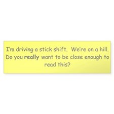Stick Shift Bumper Bumper Sticker