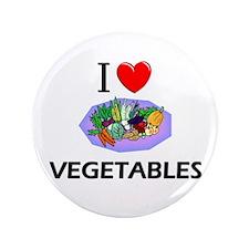 "I Love Vegetables 3.5"" Button"