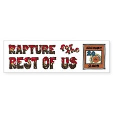 Rapture for the Rest Of Us Bumper Sticker