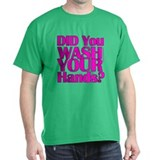 Washed Hands? (Pink) T-Shirt