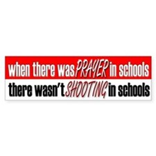 School Prayer, No Shootings - Bumper Bumper Sticker