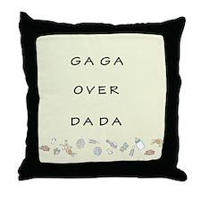 GAGA OVER DADA Throw Pillow