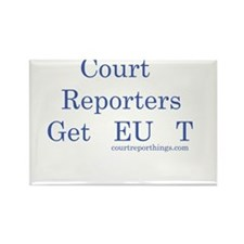 Court Reporters Get It Rectangle Magnet