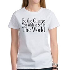Be the Change (b&w) Tee