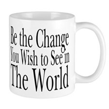 Be the Change (b&w) Mug