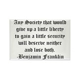 Ben Franklin Liberty Quote Rectangle Magnet (100 p