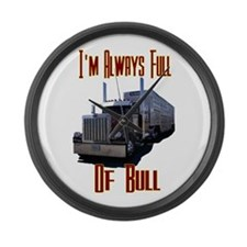 I'm Allways Full of Bull Large Wall Clock