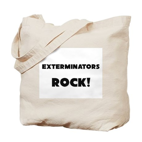 Exterminators ROCK Tote Bag