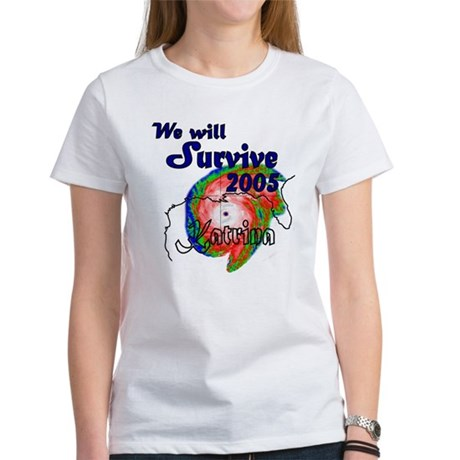We Will Survive 2005 Women's T-Shirt