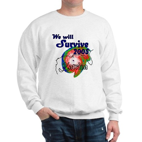 We Will Survive 2005 Sweatshirt