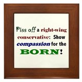 Compassion for the Born! Framed Tile