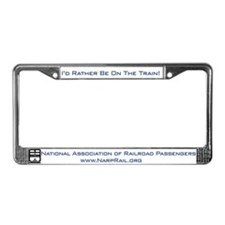 NARP I'd Rather... License Plate Frame
