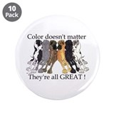 "N6 Color Doesn't Matter 3.5"" Button (10 pack)"