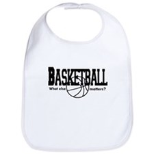 Basketball, What else matters Bib