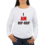 I Am Hip-Hop Women's Long Sleeve T-Shirt