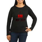 I Am Hip-Hop Women's Long Sleeve Dark T-Shirt