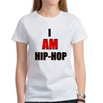 I Am Hip-Hop Women's T-Shirt