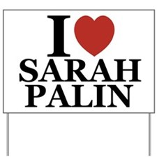 I Love Palin Yard Sign