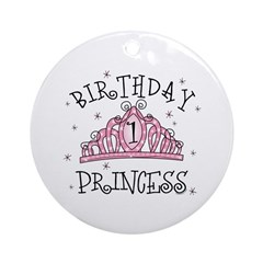 Tiara Birthday Princess 1st Ornament (Round)