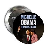 "Michelle Obama For First Lady 038 2.25"" Button"
