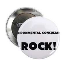 "Environmental Consultants ROCK 2.25"" Button"