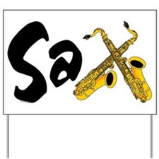 Sax Yard Sign